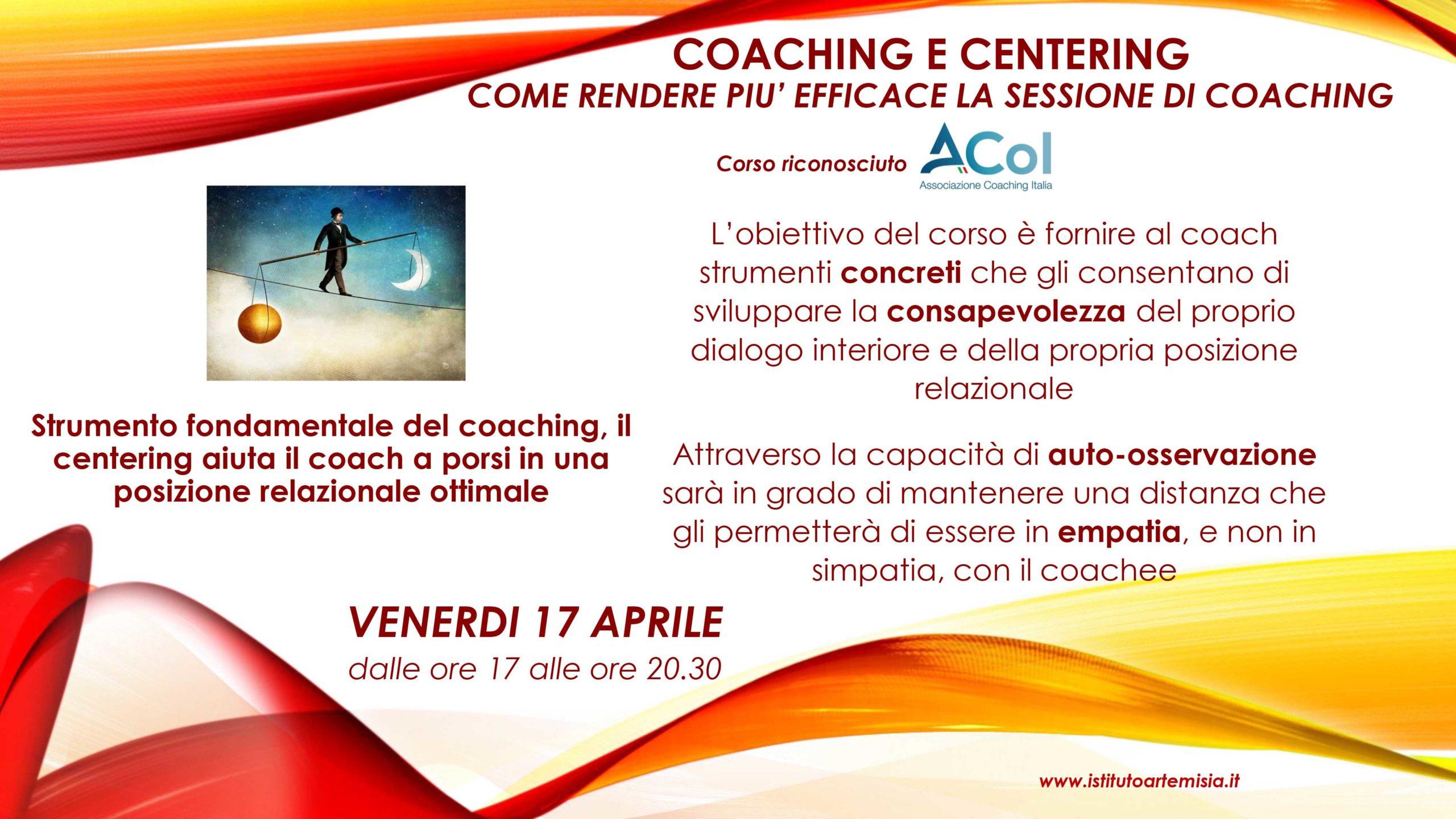 Coaching e centering - come rendere più efficace la sessione di coaching