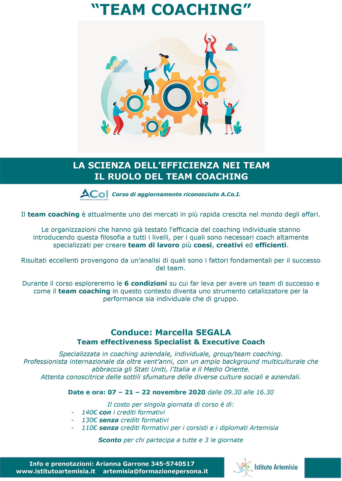 Corso di Team Coaching - la  scienza dell'efficienza nei team, il ruolo del team coaching (terza giornata)